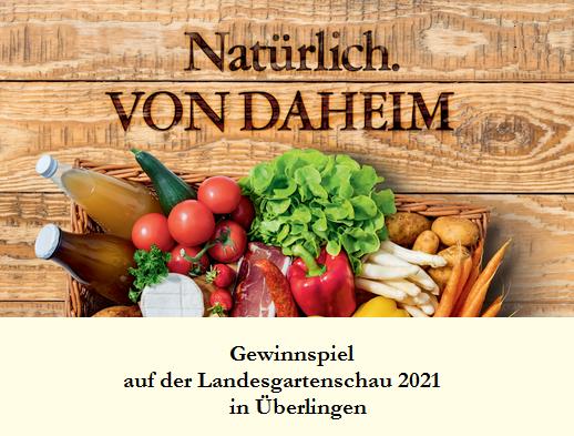 """Bild """"Natürlich. Von Daheim"""" – Gewinnspiel auf der Landesgartenschau 2021 in Überlingen (Teilnahmebedingungen)"""